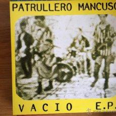 Discos de vinilo: PATRULLERO MANCUSO: VACIO E.P.. Lote 54072372
