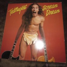 Discos de vinilo: TED NUGENT - SCREAM DREAM. Lote 54074455