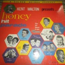 Discos de vinilo: KENT WALTON (RADIO LUXEMBURGO PRESENTS HONEY HIT PARADE LP - ORIGINAL INGLES GOLDEN GUINEA 1962 MONO. Lote 54074558