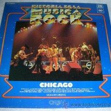 Discos de vinilo: CHICAGO - LP HISTORIA DE LA MUSICA ROCK Nº28. Lote 54076518