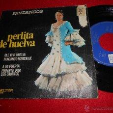 Discos de vinilo: PERLITA DE HUELVA OLE VIVA HUELVA FANDANGO HOMENAJE/A MI PUERTA ERRANTE..SINGLE 1972 BELTER. Lote 54083664