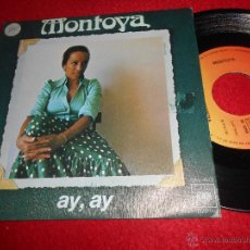 Discos de vinilo: MONTOYA AY AY/DOÑA GOLONDRINA 7 SINGLE 1976 CBS RICARDO PACHON EXCELENTE ESTADO. Lote 54083826