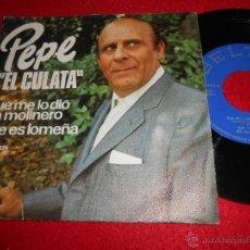 Discos de vinilo: PEPE EL CULATA QUE ME LO DIO UN MOLINERO/QUE ES LOMEÑA 7 SINGLE 1974 BELTER PROMO. Lote 54084043