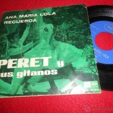 Discos de vinilo: PERET ANA MARIA LOLA/RECUERDA 7 SINGLE 1967 REGAL RUMBA RUMBAS. Lote 54084066