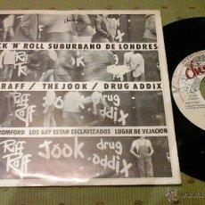 RIFF RAFF THE JOOK DRUG ADDIX Rock 'N Roll Suburbano De Londres LOS GAY ESTAN ESCLAVIZADOS 1978 EP