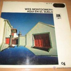 Discos de vinilo: WES MONTGOMERY - AQUI EN EL SUELO, LP, CANCION DEL VIENTO (WIND SONG) + 9, AÑO 1968. Lote 54090067