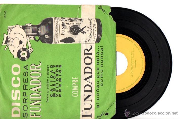 DISCO SORPRESA FUNDADOR : FRANCISCO LARIO - LA HORA / CHAVALA TWIST / ESTA NOCHE PAGO YO / DAME FELI (Música - Discos de Vinilo - EPs - Solistas Españoles de los 50 y 60)