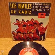 Discos de vinilo: LOS BEATLES DE CÁDIZ. EL BAILE DEL AMARGAO. EP / POLYDOR - 1965 / BUENA CALIDAD. ***/***. Lote 54105547