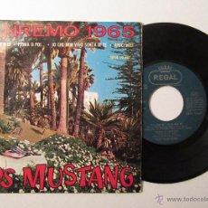 Discos de vinilo: LOS MUSTANG * SAN REMO 1965 * YO QUE NO VIVO SIN TI + 3 * EP REGAL 1965. Lote 54108538