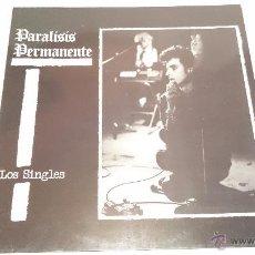 Discos de vinilo: PARALISIS PERMANENTE,,,LOS SINGLES,,LP AÑO,,84. Lote 54109255