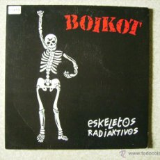 Discos de vinilo: BOIKOT.ESKELETOS RADIAKTIVOS-RAPPING HOUSE. Lote 54117101
