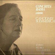 Discos de vinilo: LP CONCHITA BADIA CANTA CANCIONES SUDAMERICANAS ( PEDRO VALLRIBERA AL PIANO). Lote 54125640