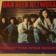 Discos de vinilo: DAN REED NETWORK ( TAMIN' THE WILD NIGHTS - RESURRECT - FORGOT TO MAKE HER MINE ) 1988-HOLANDA MAXI. Lote 54138646