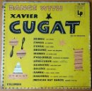 Discos de vinilo: DANCE WITH XAVIER CUGAT AND HIS ORCHESTRA. LP. COLUMBIA. U.S.A.. Lote 54144105