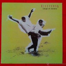 Discos de vinilo: VICEVERSA - LLEGO EL VERANO (MAX MUSIC). Lote 54146025