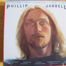 Discos de vinilo: LP - PHILLIP JARRELL - I SING MY SONGS FOR YOU (USA, PRODIGAL RECORDS 1977). Lote 54160699
