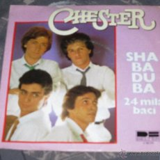 Discos de vinilo: CHESTER - SHABADUBA - MADE IN SPAIN - SINGLE. Lote 54161962