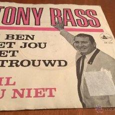 Discos de vinilo: TONY BASS-IK BEN MET YOU NIET GETROUWD-HUIL NOU NIEF-SINGLE-DELTA-DS 1291.. Lote 54162411