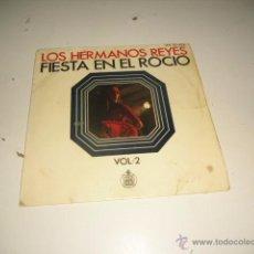 Disques de vinyle: ARM-1 CHICO 7 PULGADAS LOS HERMANOS REYES FIESTA EN EL ROCIO. Lote 54162930