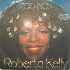 Discos de vinilo: SG ROBERTA KELLY : ZODIACS . Lote 54163715