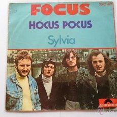 Discos de vinilo: FOCUS - HOCUS POCUS / SYLVIA (1973). Lote 54167075