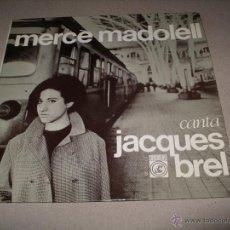 Discos de vinilo: MERCE MADOLELL EP 45 RPM CANTA JACQUES BREL CONCENTRIC ESPAÑA 1966 + LETRAS. Lote 54176372