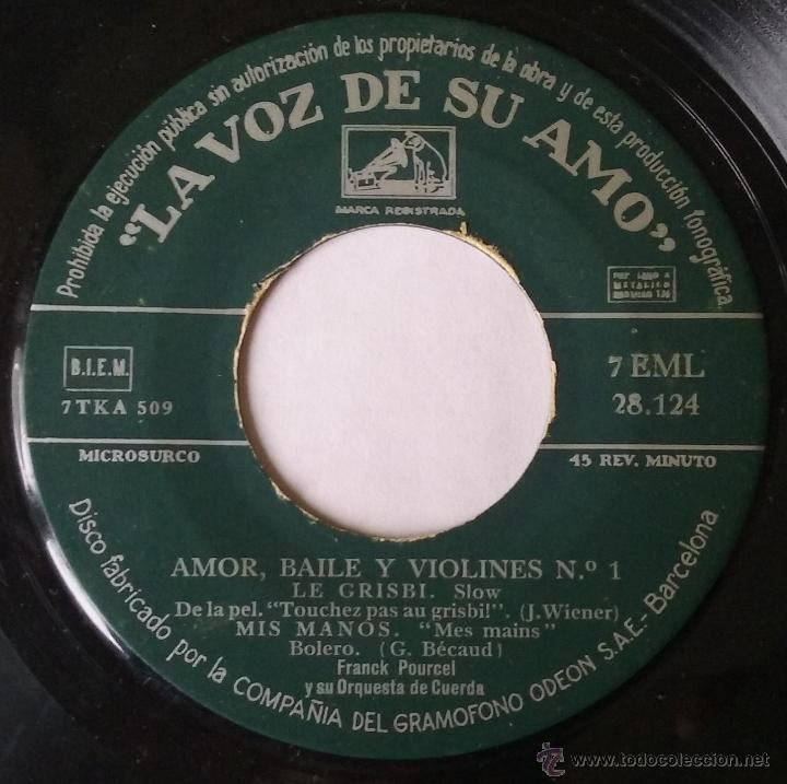 FRANCK POURCEL. AMOR, BAILE Y VIOLINES Nº1. EP. LA VOZ DE SU AMO. VINILO SIN PORTADA. (Música - Discos - Singles Vinilo - Orquestas)