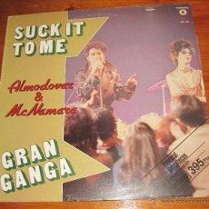 Discos de vinilo: ALMODOVAR Y MCNAMARA. MAXI SUCK IT TO ME 1982. Lote 54184914