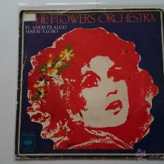 Discos de vinilo: THE FLOWERS ORCHESTRA - LOVE IS A MANY SPLENDORED THING (EL AMOR ES ALGO...) / HIGH NOON (1975). Lote 54188646