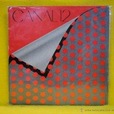 Discos de vinilo: CANAL 12 - CANAL 12 - LP. Lote 54189710
