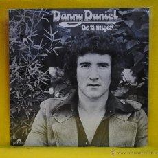 Discos de vinilo: DANNY DANIEL - DE TI MUJER - LP. Lote 54189807