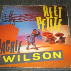Discos de vinilo: JACKIE WILSON - REET PETITE - MAXI - MADE IN UK -4 TEMAS - 1983 - IBL -. Lote 122063011