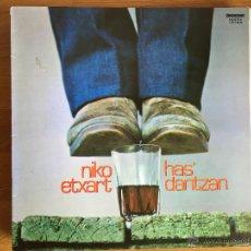 Discos de vinilo: NIKO ETXART: HAS' DANTZAN. Lote 54192784