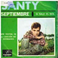 Discos de vinilo: SANTY - SEPTIEMBRE / SI SALE EL SOL - SINGLE 1968. Lote 54196063