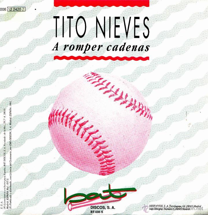 TITO NIEVES-A ROMPER CADENAS SINGLE VINILO 1991 PROMOCIONAL SPAIN SINGLE VINILO 1991 PROMOCIONAL (Música - Discos - Singles Vinilo - Grupos y Solistas de latinoamérica)