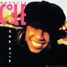 Discos de vinilo: NATALIE COLE-WILD WOMEN DO SINGLE VINILO 1990 (EU). Lote 54204324
