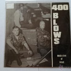 Discos de vinilo: 400 BLOWS - DECLARATION OF INTENT / PRESSURE (RADIO) (PROMO 1984). Lote 54211612