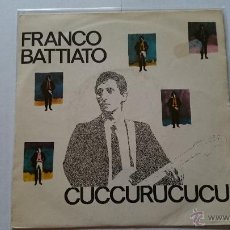 Discos de vinilo: FRANCO BATTIATO - CUCCURUCUCU / SEGNALI DI VITA (1982). Lote 54211794