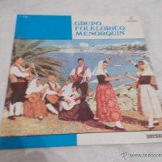 Discos de vinilo: GRUPO FOLKLORICO MENORQUIN . Lote 54212071
