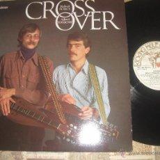 Discos de vinilo: ROBER FORCE ALBERT DOSSCHE CROSS OVER (1980-KICKING )OG USA WOODSTOCK. Lote 46218356
