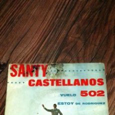Discos de vinilo: SANTY CASTELLANOS. SIGLE VINILO.. Lote 54226649