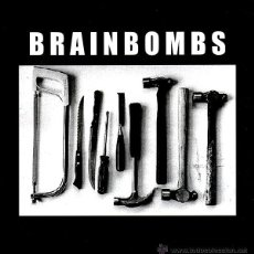 Discos de vinilo: BRAINBOMBS – THE GRINDER / MOMMY SAID. Lote 54227644