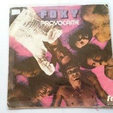 Dischi in vinile: FOXY - GET OFF (PROVOCAME) / YO MAKE ME HOT (1978). Lote 54237400