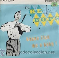 THE BE BOPS - GONNA FIND ME A BABY! (Música - Discos - Singles Vinilo - Rock & Roll)