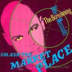 Discos de vinilo: THE SCREAMING BLUE MESSIAHS – SMASH THE MARKET PLACE. Lote 54242133