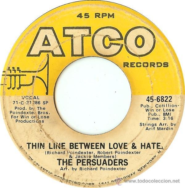 THE PERSUADERS – THIN LINE BETWEEN LOVE & HATE / THIGH SPY (Música - Discos - Singles Vinilo - Funk, Soul y Black Music)