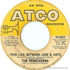 Discos de vinilo: THE PERSUADERS – THIN LINE BETWEEN LOVE & HATE / THIGH SPY. Lote 54242169