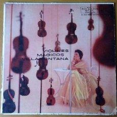 Discos de vinilo: VIOLINES MAGICOS. VILLAFONTANA. LP. MKL 1002. RCA VICTOR. AÑOS 50. MEXICO.. Lote 54254047