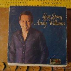 Discos de vinilo: PEQUEÑO DISCO SINGLE - ANDY WILLIAMS. Lote 54256205