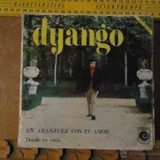 Discos de vinilo: PEQUEÑO DISCO SINGLE - DYANGO. Lote 54256214